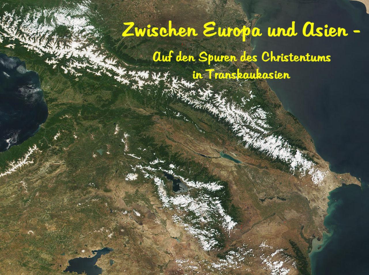 Multimediaschau Transkaukasien